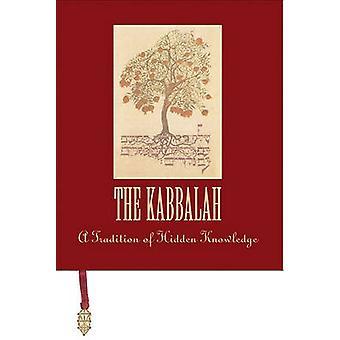 The Kabbalah - A Tradition of Hidden Knowledge by Priya Hemenway - 978