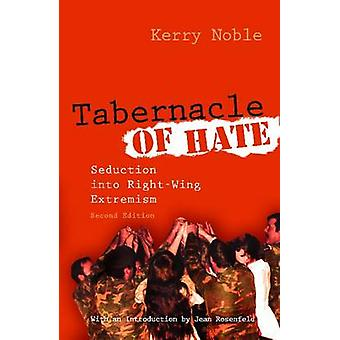 Tabernacle of Hate - Seduction into Right-Wing Extremism (2nd Revised