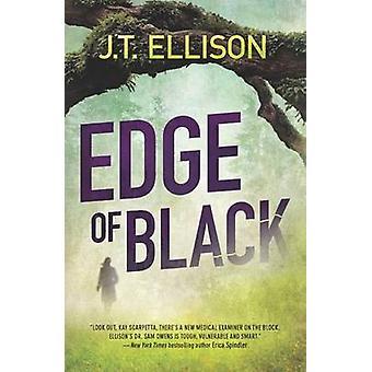 Edge of Black by J T Ellison - 9780778313724 Book