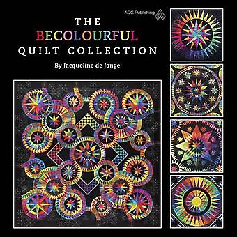 The BeColourful Quilt Collection by Jonge - 9781604601633 Book