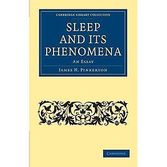 Kolekcja biblioteki Cambridge - spirytyzmu i Ezoterycznej wiedzy: snu i jego zjawiska: An Essay