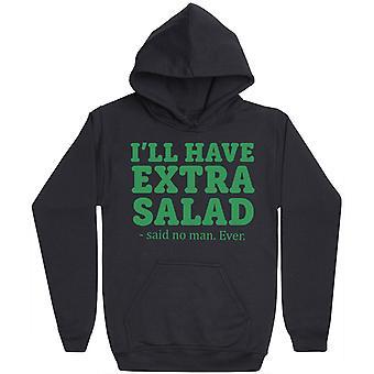 Jag ' ll har extra sallad, sade ingen människa. Ever-mens hoodie
