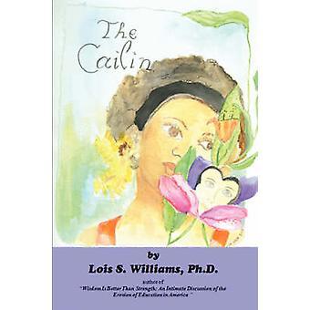 The Cailin by Williams & Lois