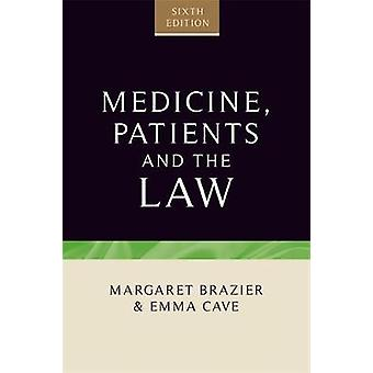Medicine Patients and the Law by Margaret Brazier