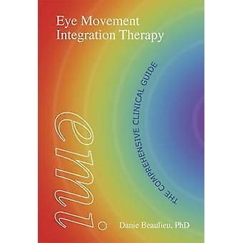 Eye Movement Integrationstherapie von Beaulieu & Danie