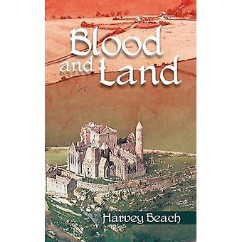 Blood and Land by Beach & Harvey