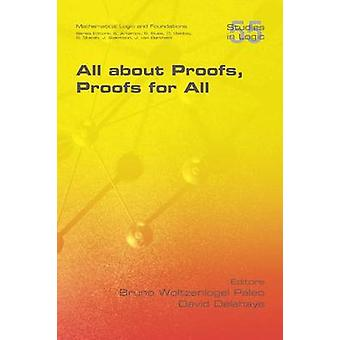 All about Proofs Proofs for All by Paleo & Bruno Woltzenlogel