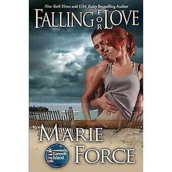 Falling for Love Gansett Island Series Book 4 by Force & Marie
