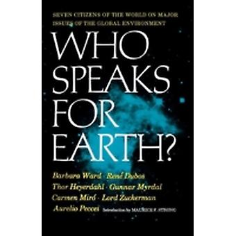 Who Speaks for Earth by Ward & Barbara