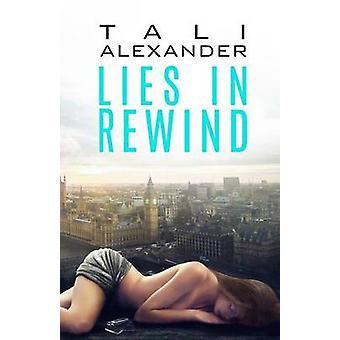 Lies In Rewind by Alexander & Tali