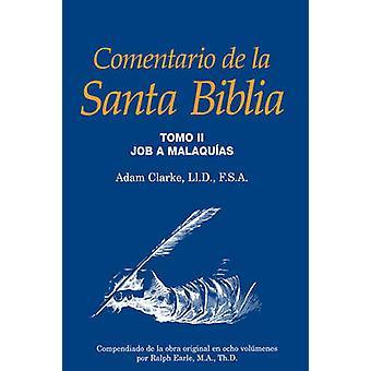 Comentario de la Santa Biblia Tomo 2 by Clarke & Adam