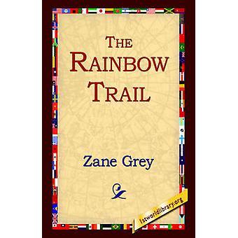 El camino del arco iris por gris y Zane