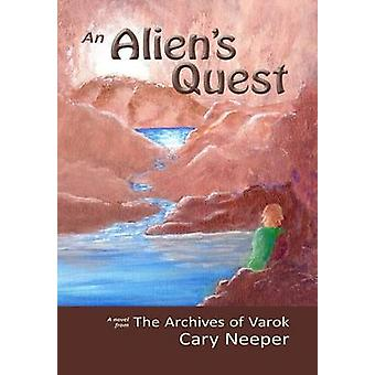 An Aliens Quest by Neeper & Cary