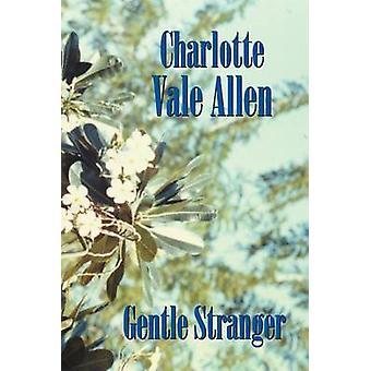Gentle Stranger by Allen & Charlotte Vale