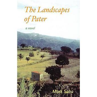 Landscapes of Pater by Saba & Mark