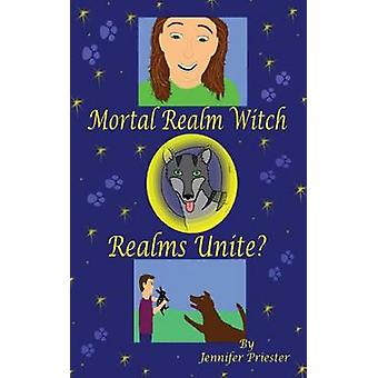 Mortal Realm Witch Realms Unite by Priester & Jennifer