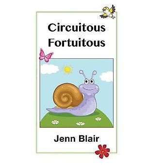 Circuitous Fortuitous by Blair & Jenn