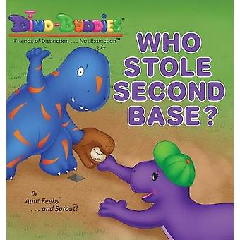 Who Stole Second Base by Eeebs & Aunt