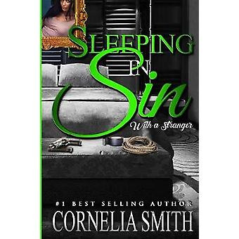 Sleeping In Sin With A Stranger by Smith & Cornelia