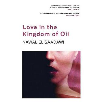 Love in the Kingdom of Oil by Nawal El Saadawi - 9780863566264 Book