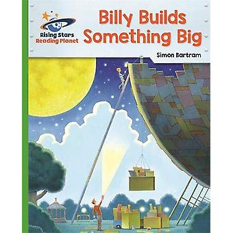 Reading Planet - Billy Builds Something Big - Green - Galaxy by Simon