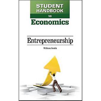 Studenthandbok till ekonomi - Entreprenörskap av William Smith - 97