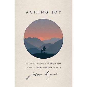 Aching Joy by Jason Hague - 9781631469404 Book