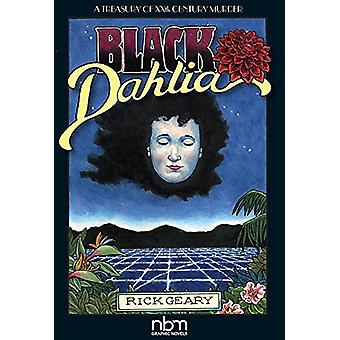 Black Dahlia (2nd Edition) by Rick Geary - 9781681121789 Book