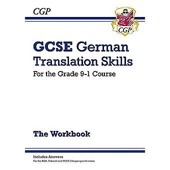 New Grade 9-1 GCSE German Translation Skills Workbook (includes Answe