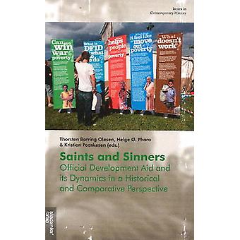 Saint & Sinners - Official Development Aid & its Dynamics in a Histori