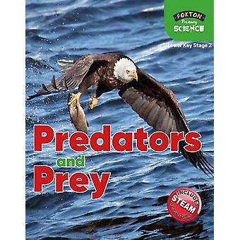 Foxton Primary Science - Predators and Prey (Lower KS2 Science) by Nic