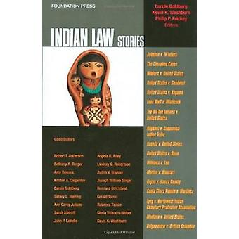 Indian Law Stories by Carole Goldberg - Kevin Washburn - Philip Frick