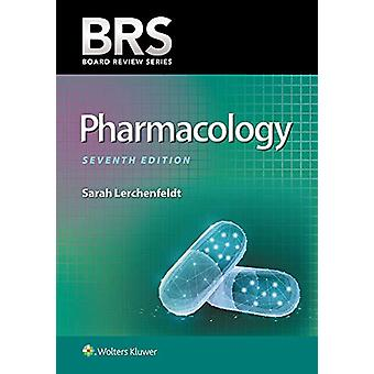 BRS Pharmacology by Sarah Lerchenfeldt - 9781975105495 Book