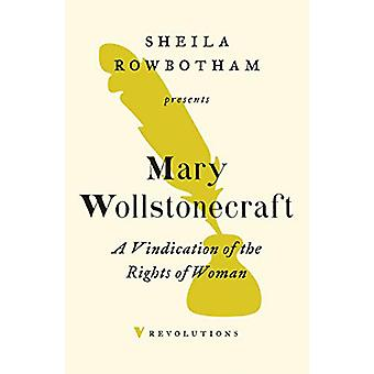 A Vindication of the Rights of Woman by Mary Wollstonecraft - 9781788