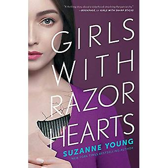 Girls with Razor Hearts by Suzanne Young - 9781534426160 Book