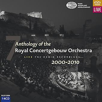 Royal Concertgebouw Orchestra - Anthology of the Royal Concertgebouw Orchestra, Vol. 7: 2000-2010 [CD] USA import