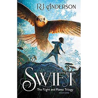 Swift (Book One) (The Flight and Flame Trilogy)