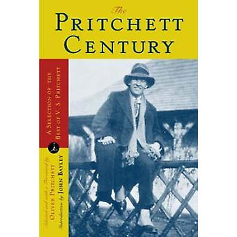 The Pritchett Century - The Selected Writings of V. S. Pritchett by V.
