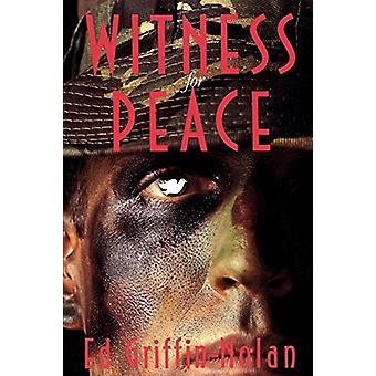 Vittne för fred - En berättelse av motstånd vid Ed Griffin-Nolan - 978066