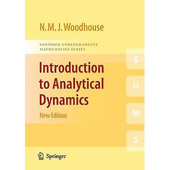 Introduction to Analytical Dynamics by Nicholas Woodhouse - 978184882
