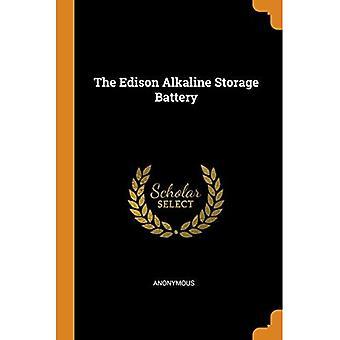 The Edison Alkaline Storage� Battery