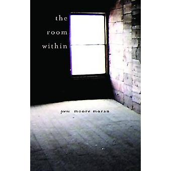 The Room Within by Moore Moran
