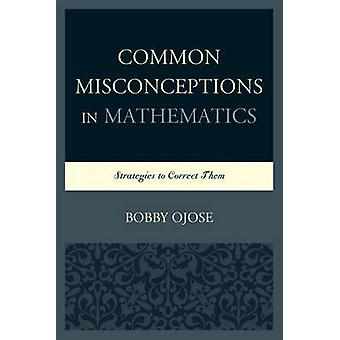 COMMON MISCONCEPTIONS IN MATHEPB by Ojose & Bobby