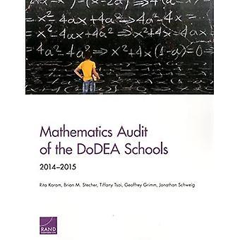 Mathematics Audit of the DoDEA Schools: 2014-2015
