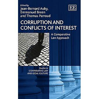 Corruption and Conflicts of Interest A Comparative Law Approach Studies in Comparative Law and Legal Culture Series