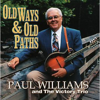 Paul Williams & the Victory Trio - Old Ways & Old Paths [CD] USA import