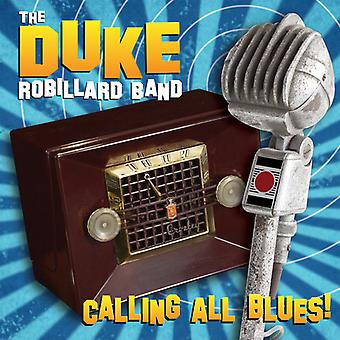 Duke Robillard - Calling All Blues [CD] USA import