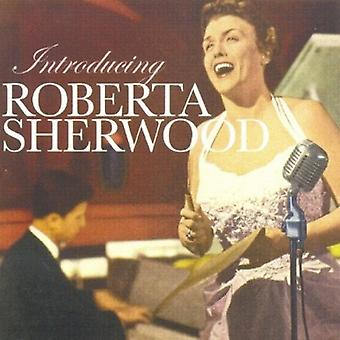 Roberta Sherwood - Introducing Roberta Sherwood [CD] USA import