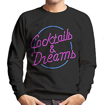 Cocktail Cocktails And Dreams Neon Sign Men's Sweatshirt