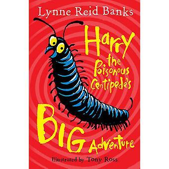 Harry la gran aventura del ciempiés venenoso por bancos de Lynne Reid - T
